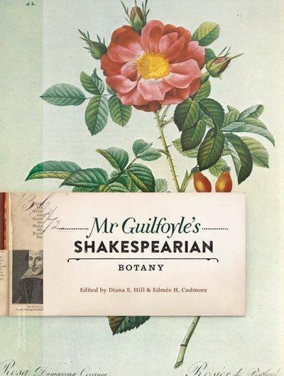 Mr Guilfoyle'sShakespearianBotany