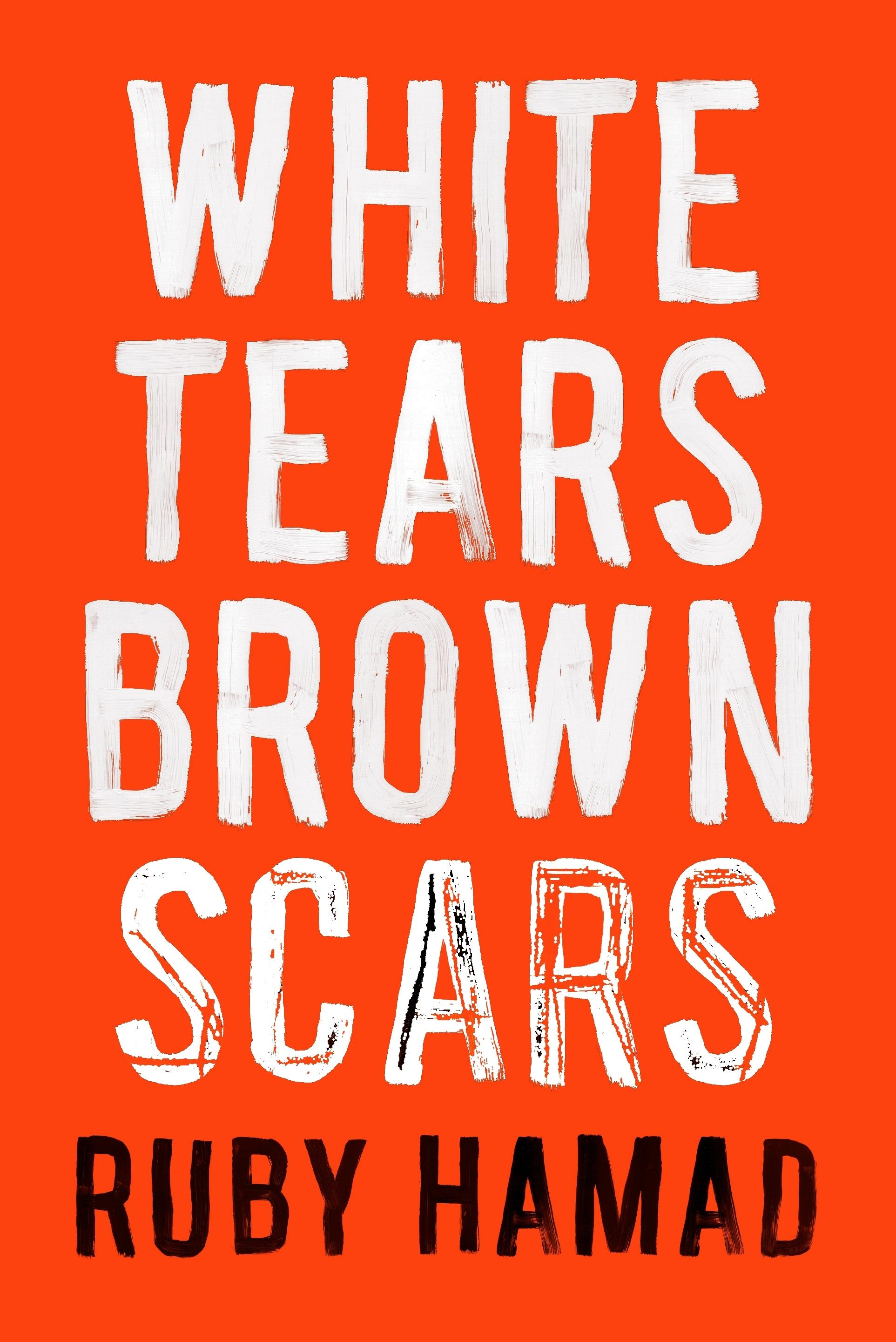 White Tears, Brown Scars