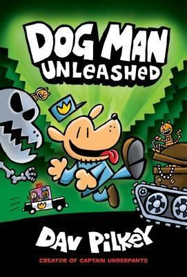 The Adventures of Dog Man Book 2: Unleashed