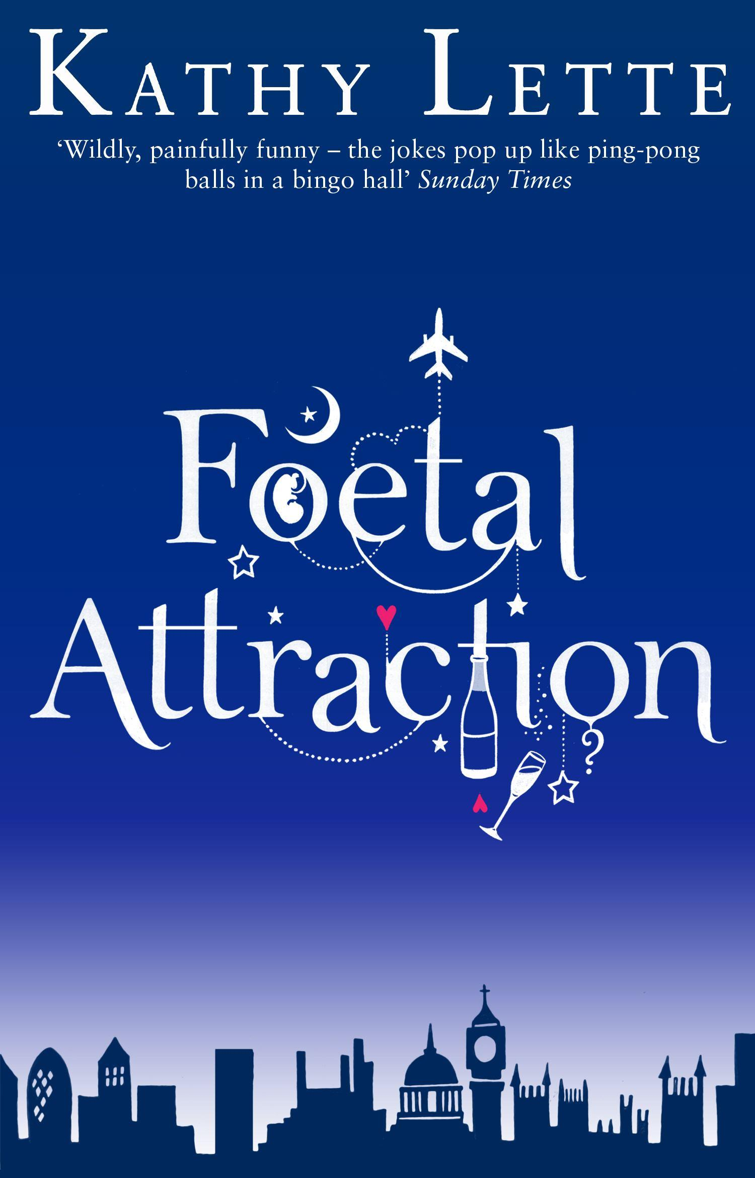 FoetalAttraction