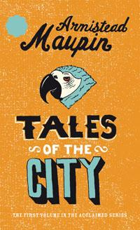 Tales Of The City (Tales of the City, Book 1)