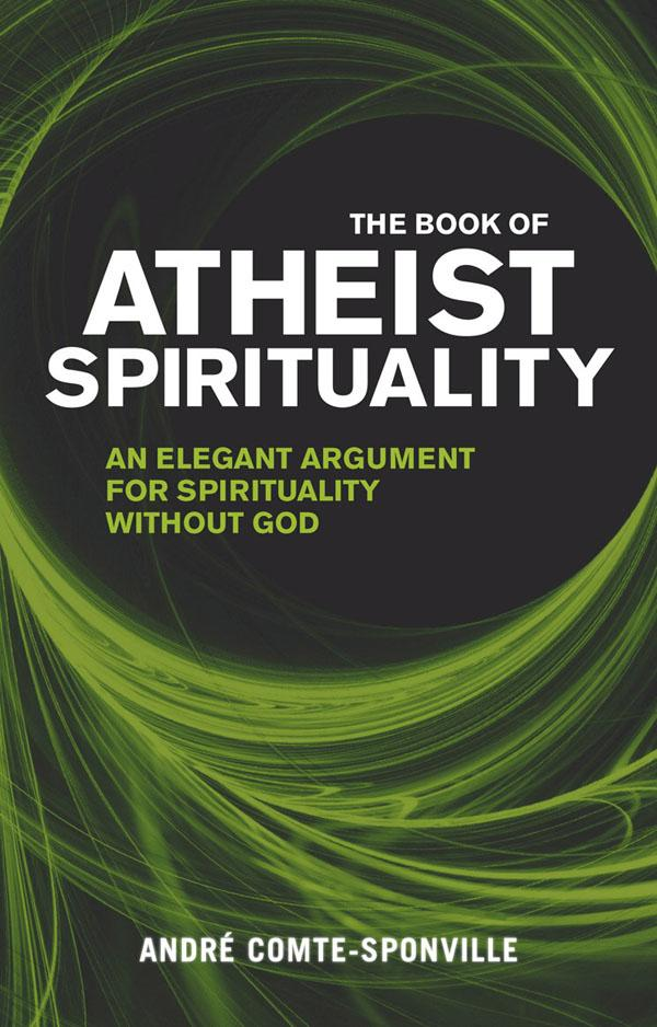 The Book ofAtheistSpirituality