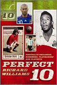 The Perfect 10: Dreamers, schemers, playmakers and playboys: the men who wore football's magic number