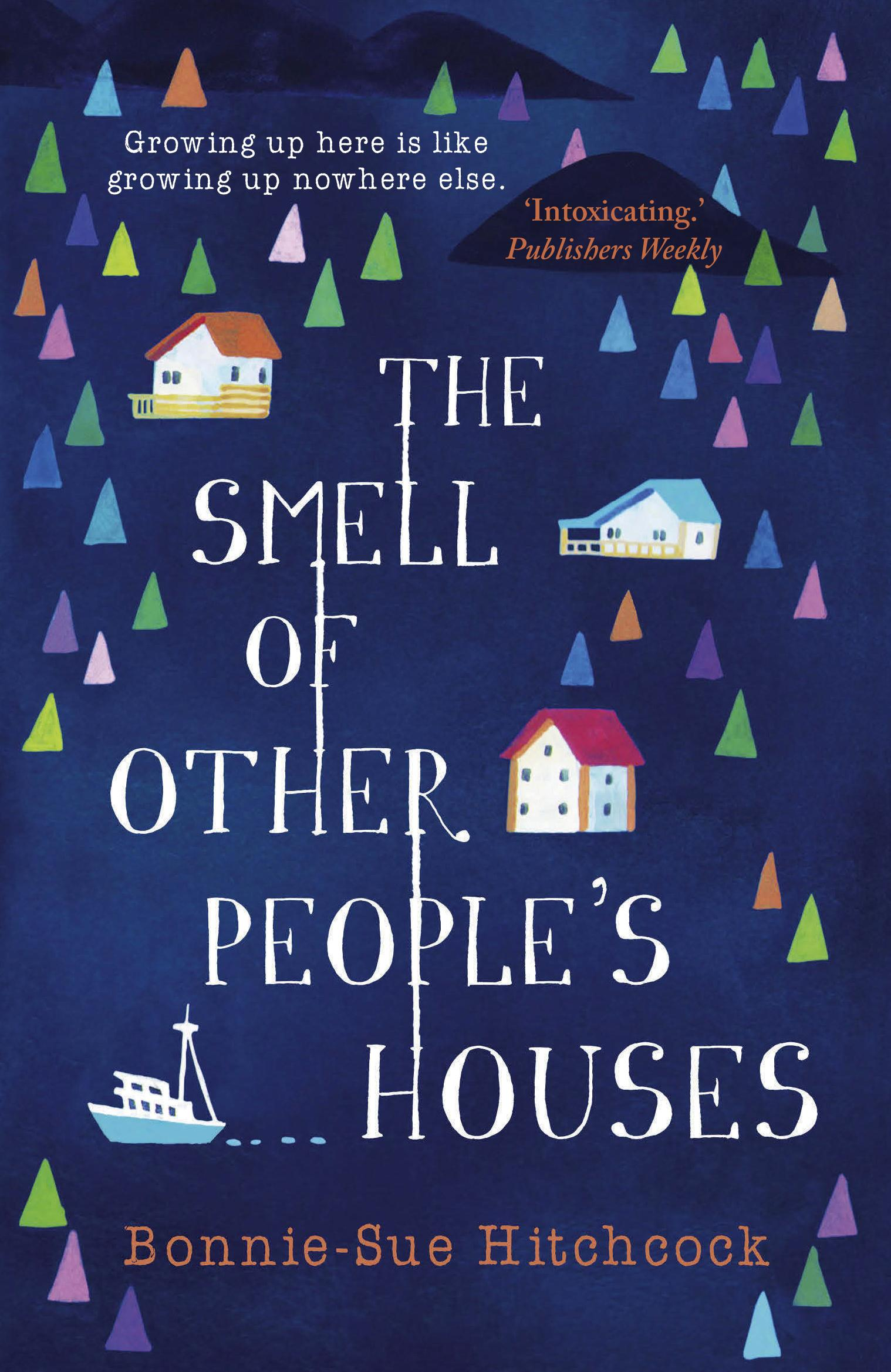 The Smell of OtherPeople'sHouses