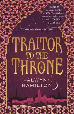 Traitor to the Throne (Rebel of the Sands, Book 2)