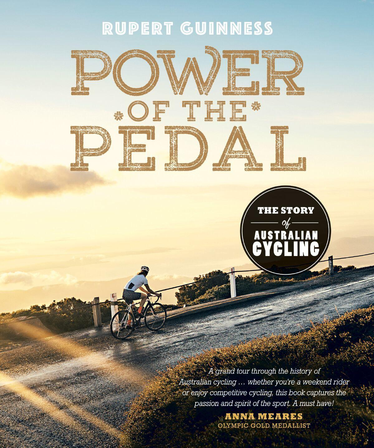 Power of the Pedal: The Story ofAustralianCycling