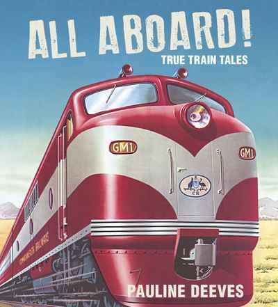 All Aboard!: TrueTrainTales