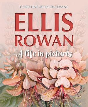 Ellis Rowan: A LifeinPictures