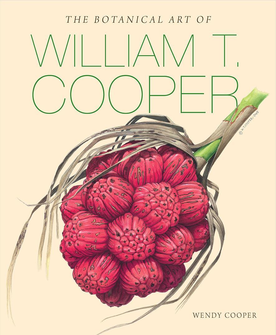 The Botanical Art of WilliamT.Cooper