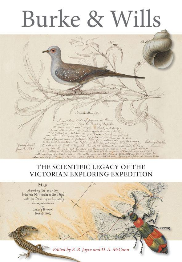 Burke & Wills: the Scientific Legacy of the Victorian Exploring Expedition