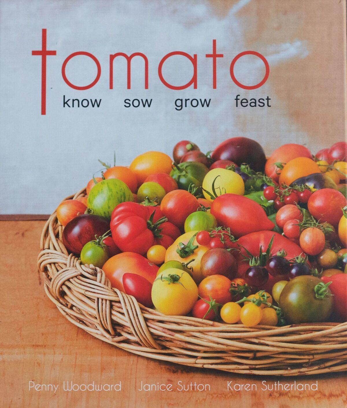 Tomato: Know, Sow, Grow, Feast