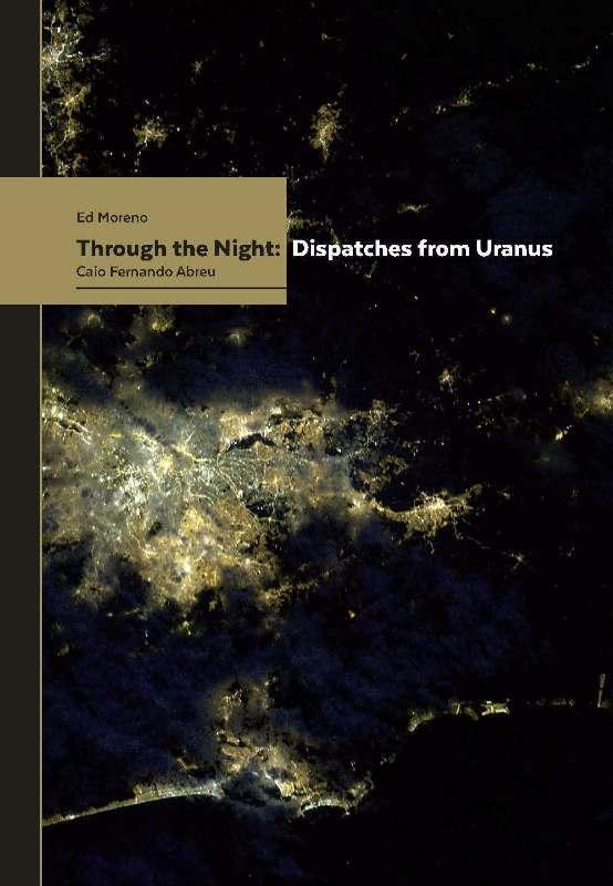 Through the Night: Dispatches from Uranus