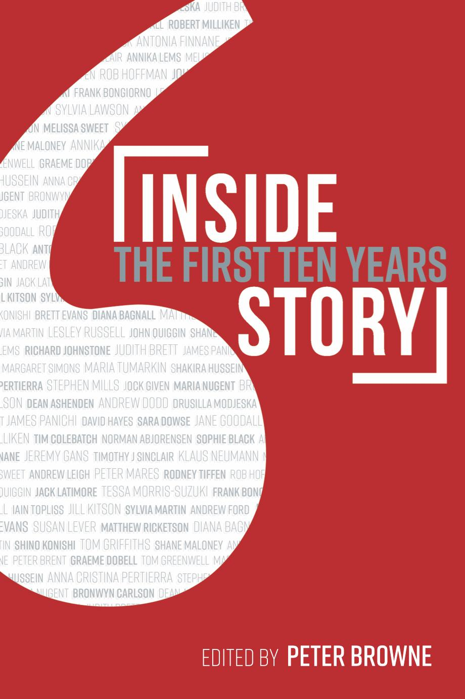 Inside Story: The First Ten Years