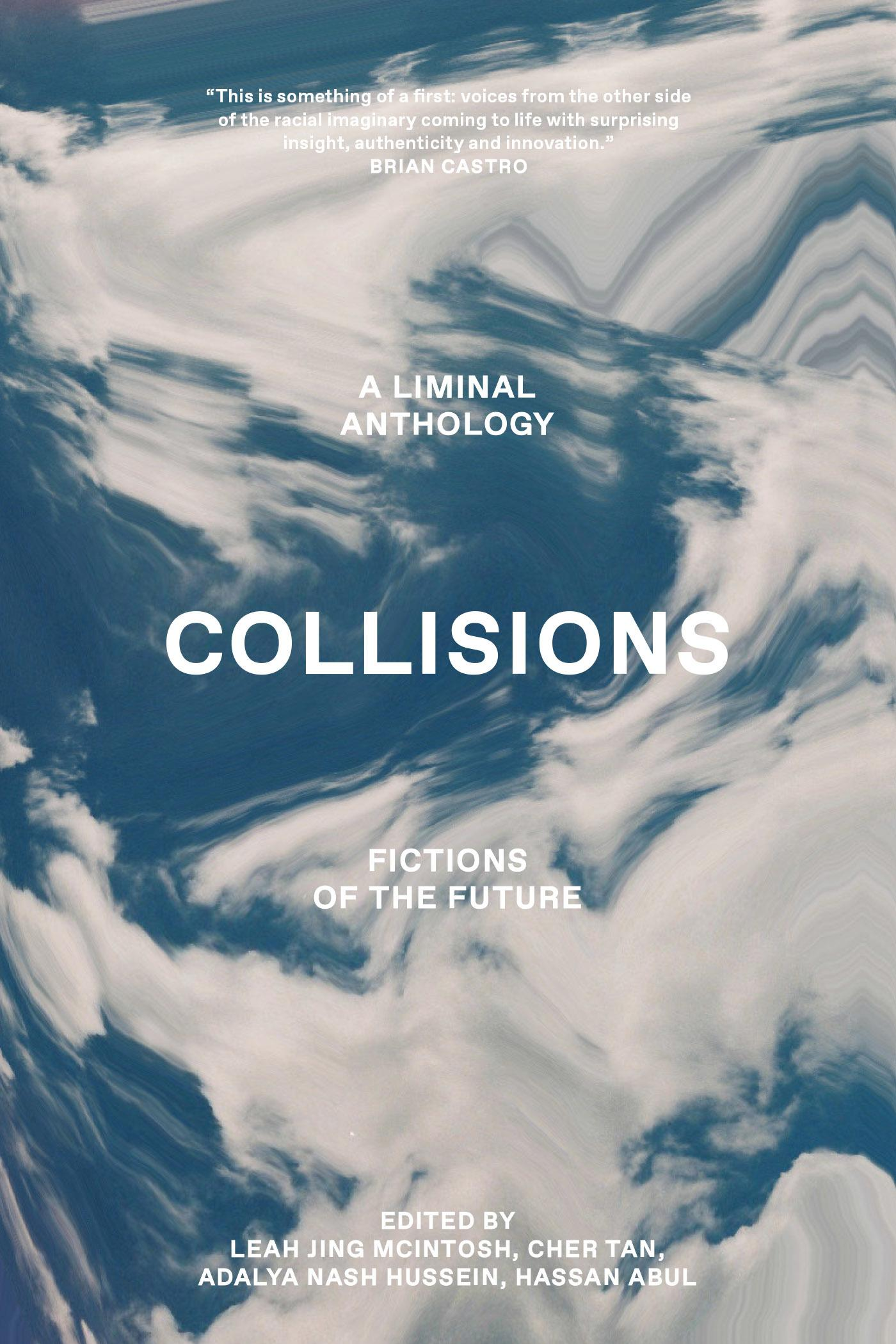 Collisions: Fictions of the Future