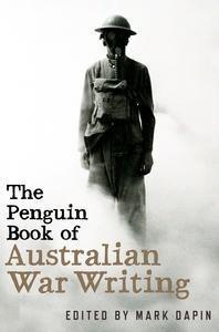 The Penguin Book of Australian WarWriting