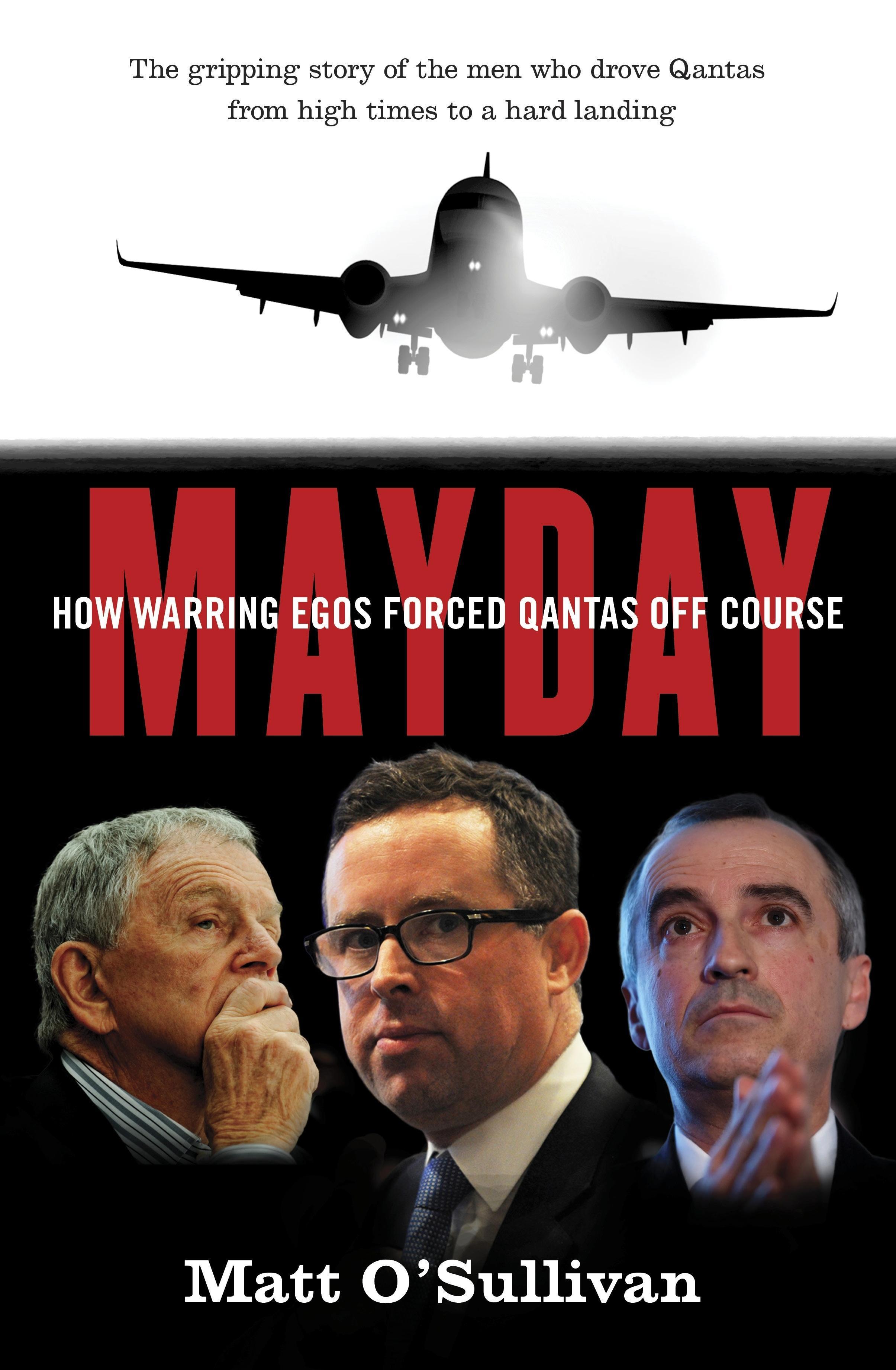 Mayday: How warring egos forced Qantasoffcourse