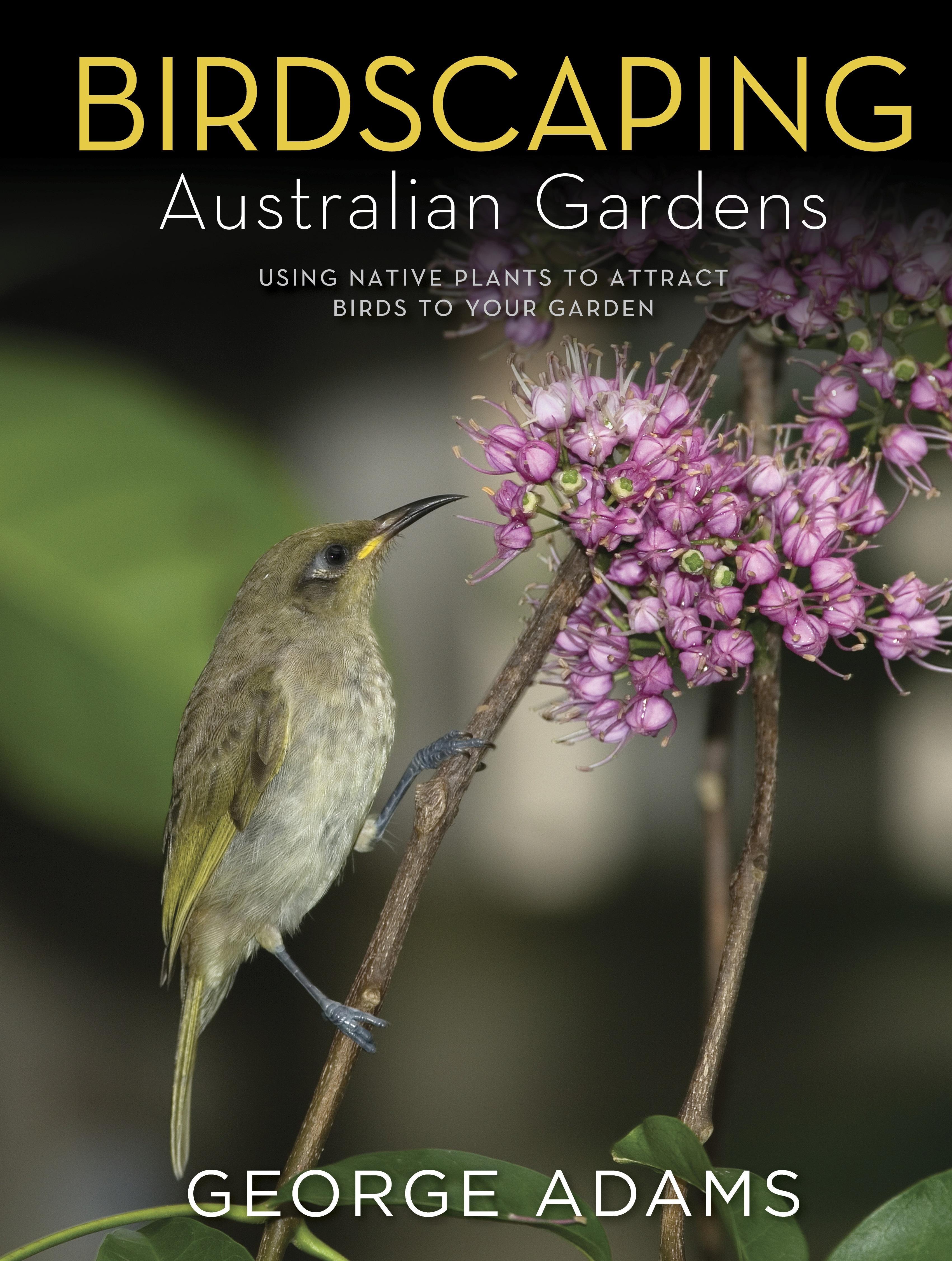 BirdscapingAustralianGardens