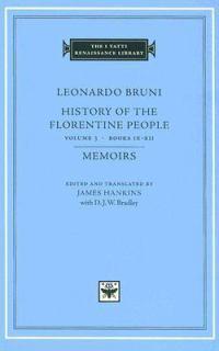 Leonardo Bruni: History of theFlorentinePeople