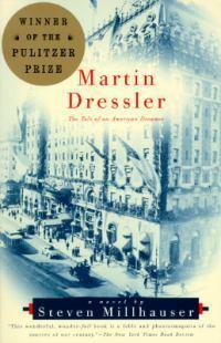 Martin Dressler: The Tale of anAmericanDreamer
