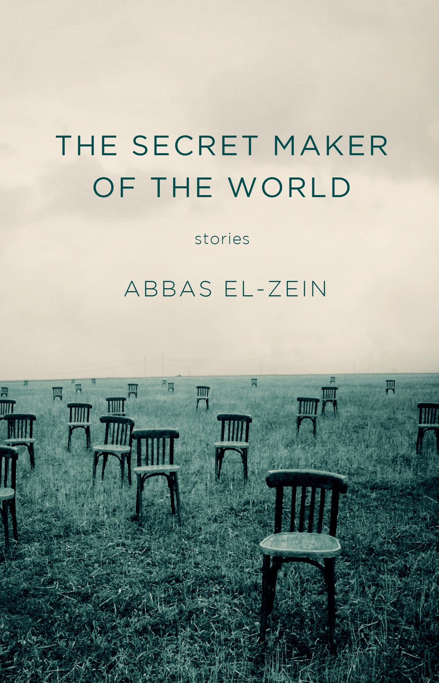 The Secret Maker Of The World: Stories,