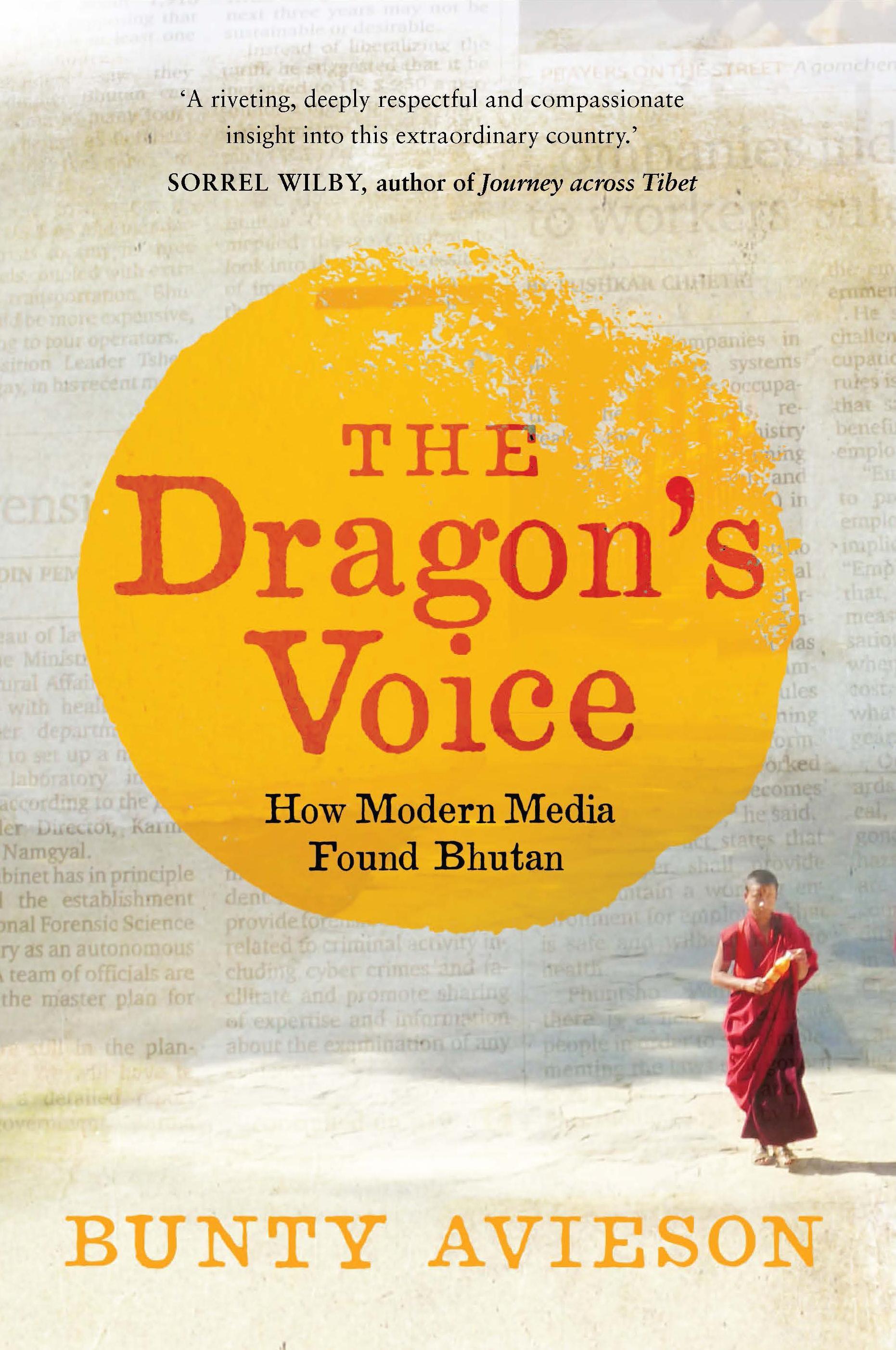 The Dragon's Voice: How Modern MediaFoundBhutan