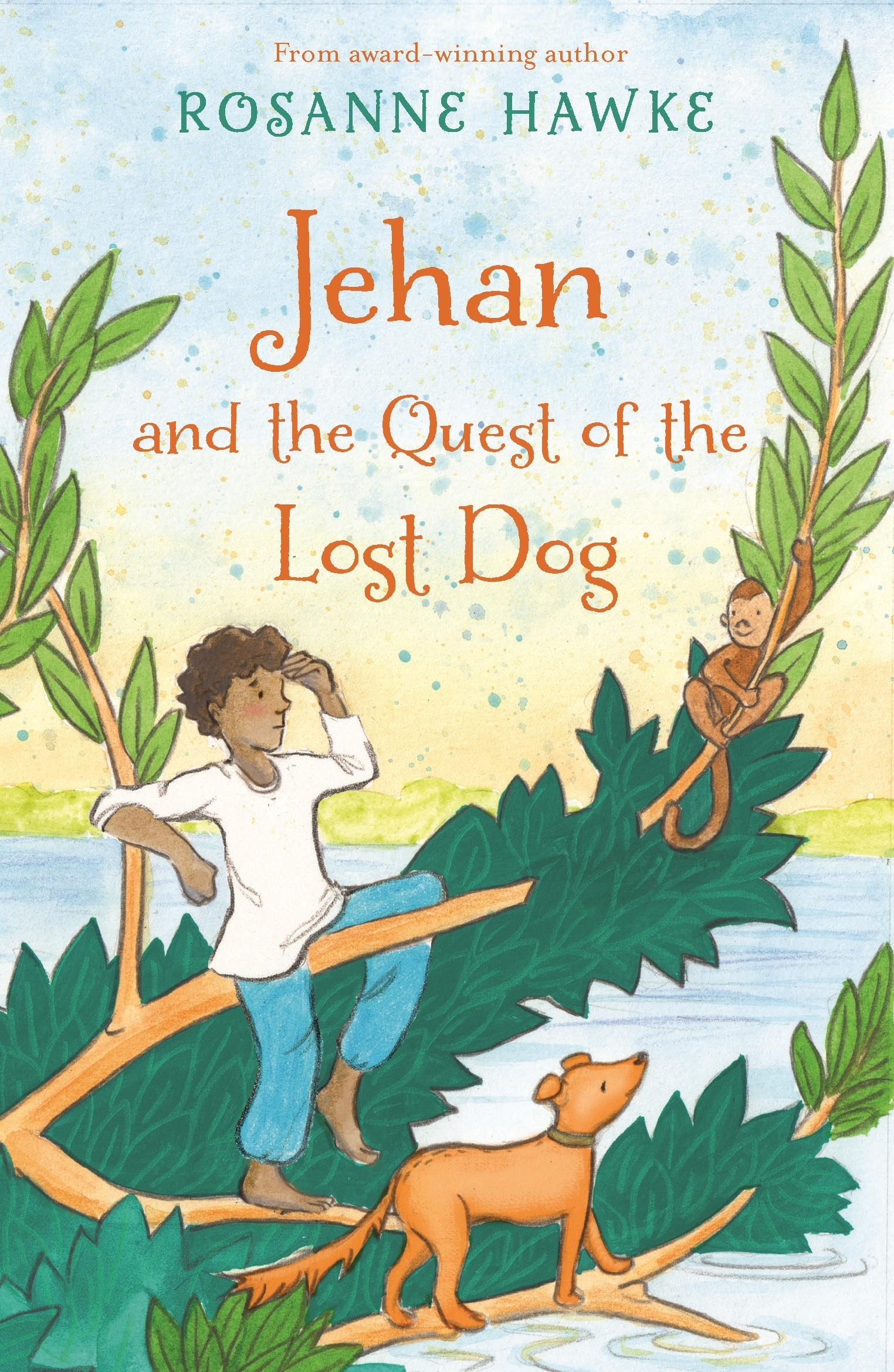 Jehan and the Quest of theLostDog