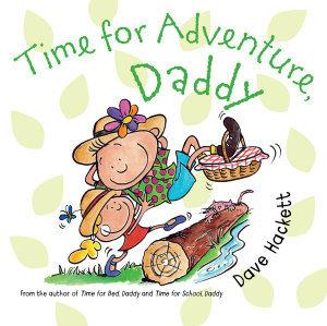 Time forAdventure,Daddy