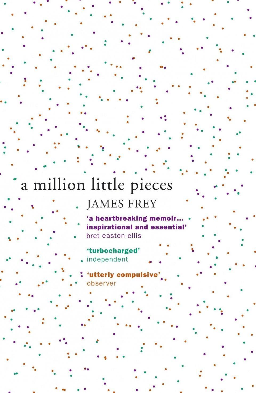 A Million Little Pieces: A shocking explorationofaddiction