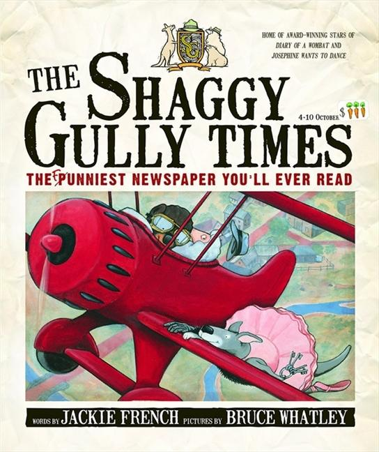 The Shaggy Gully Times: The Funniest Newspaper You'llEverRead