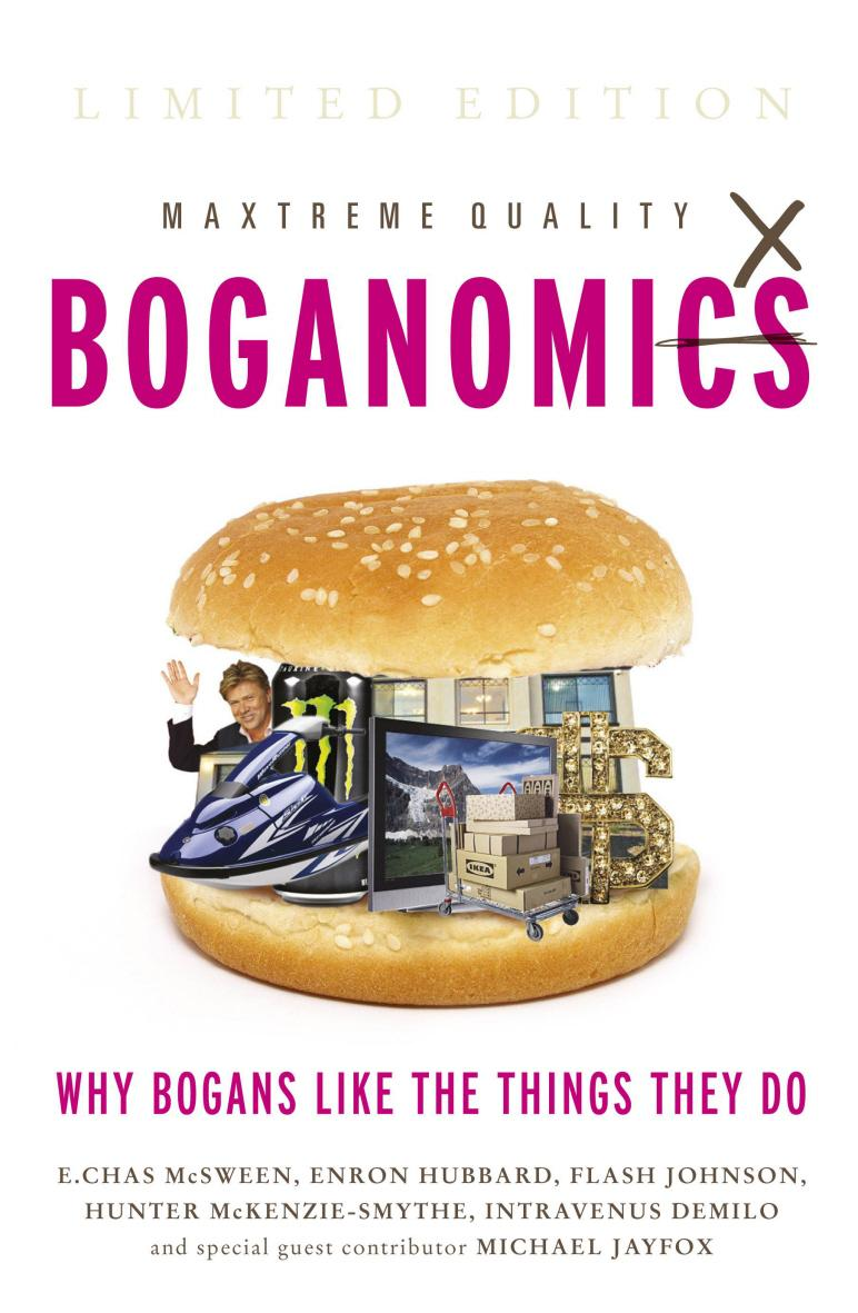 Boganomics: The Science of Things BogansLike