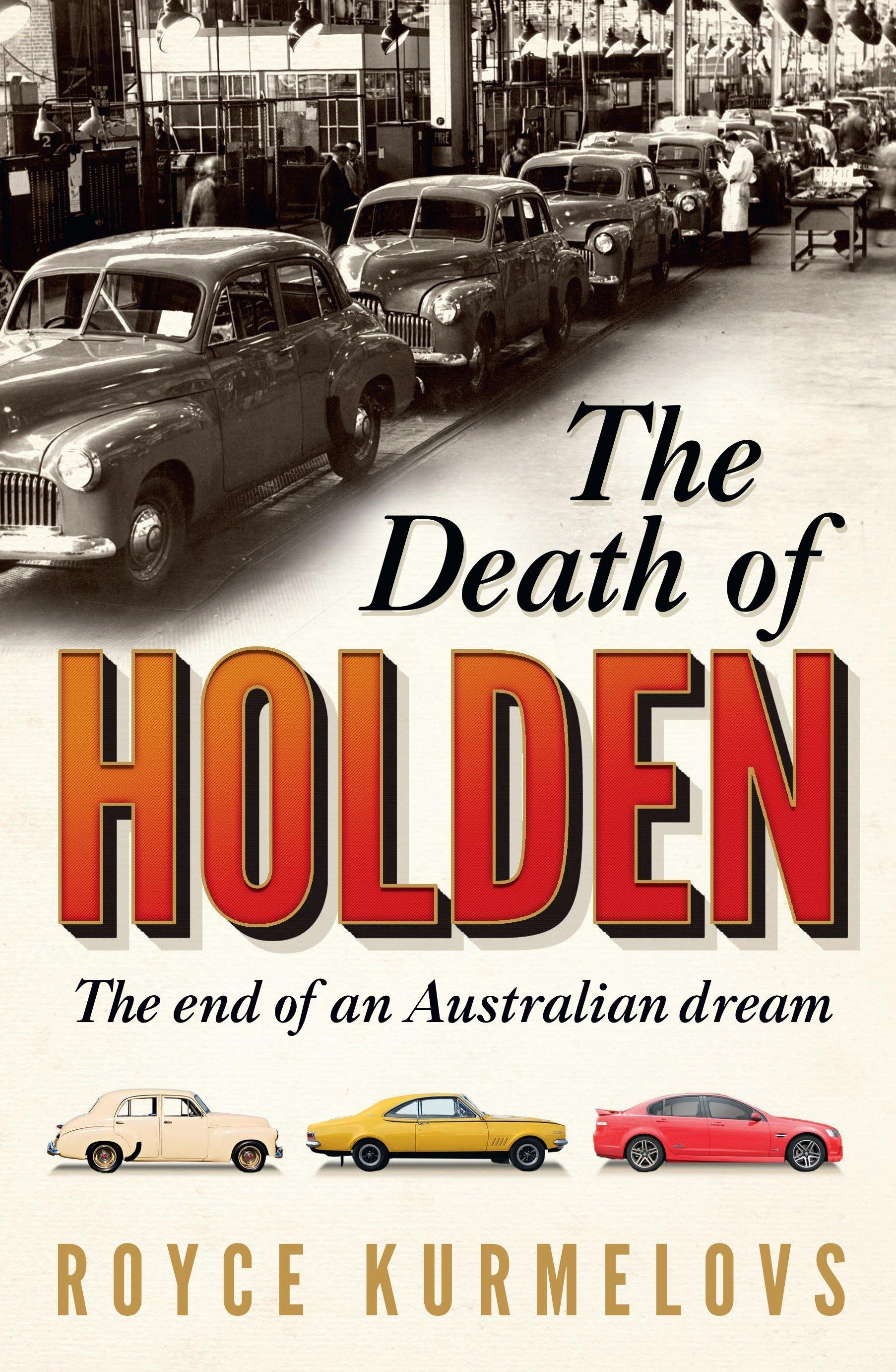 The Death of Holden: The End of anAustralianDream