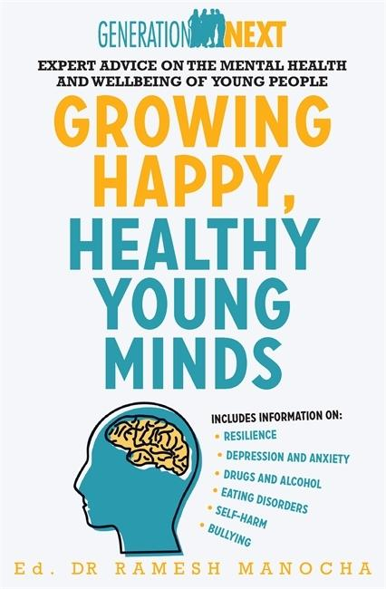 Growing Happy, Healthy Young Minds: Generation Next