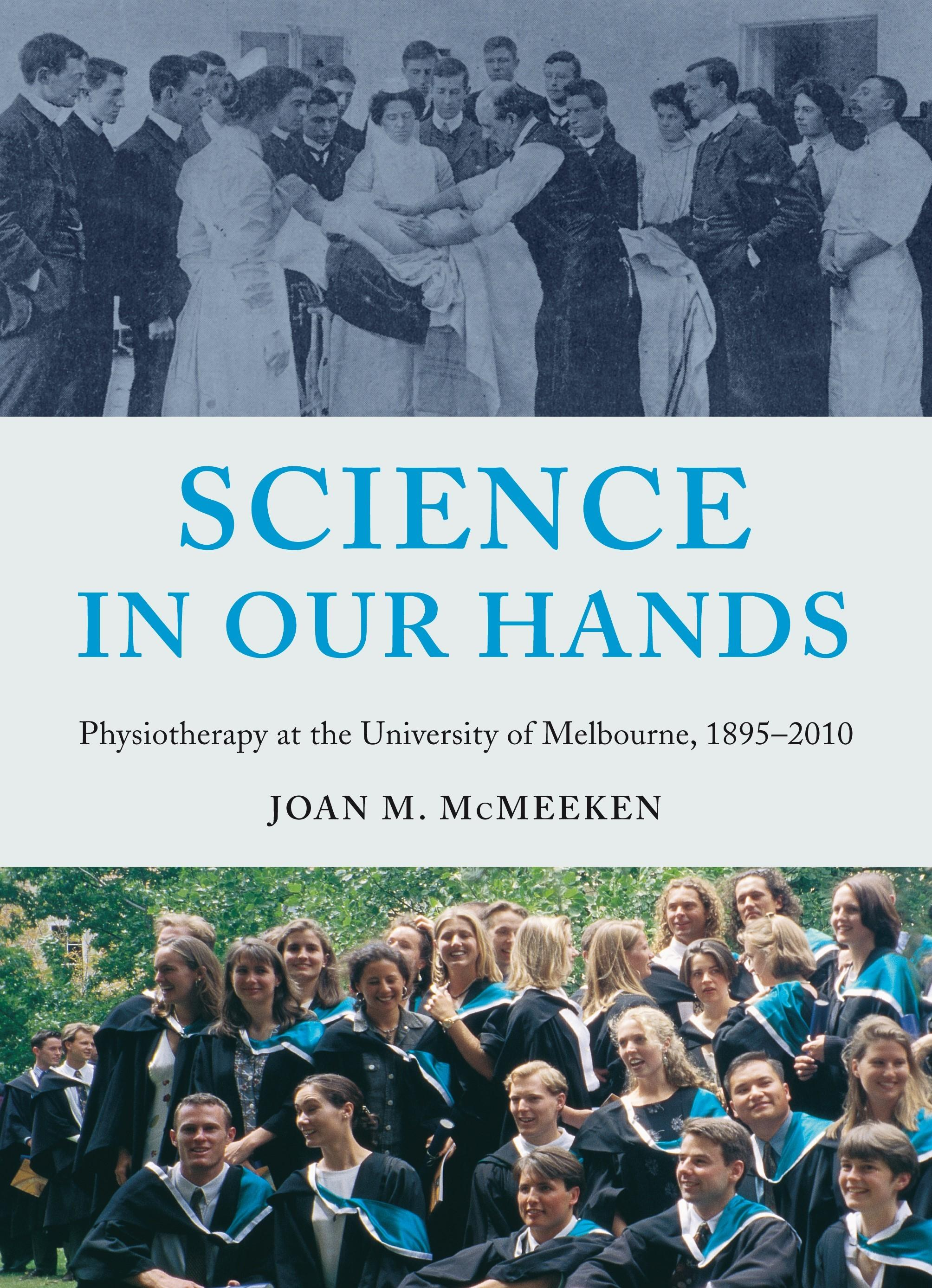 Science In Our Hands Physiotherapy At Uni Melb 1895-2010