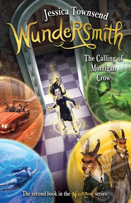 Wundersmith: The Calling of Morrigan Crow (Nevermoor Book 2)