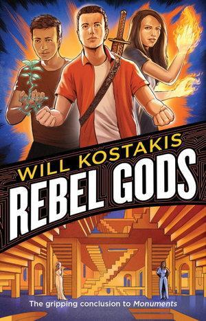 Rebel Gods (Monuments, Book 2)