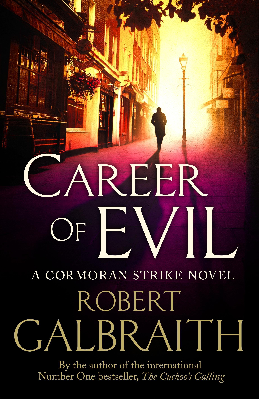Career of Evil: Cormoran StrikeBook3