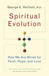 Spiritual Evolution: A Scientific DefenseofFaith