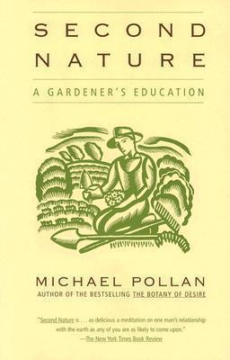 Second Nature: AGardener'sEducation