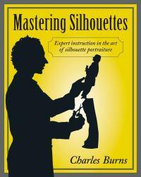 Mastering Silhouettes: Expert Instruction in the Art ofSilhouettePortraiture