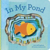 In My Pond: FingerPuppetBook