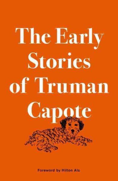 The Early Stories ofTrumanCapote