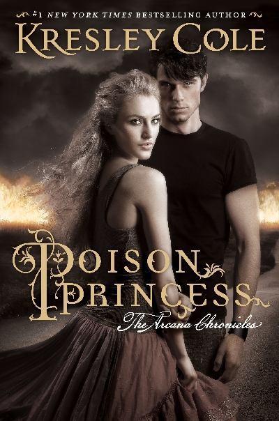 Poison Princess (The Arcana Chronicles,Book1)