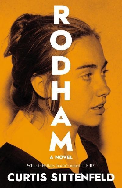Rodham: The SundayTimesBestseller