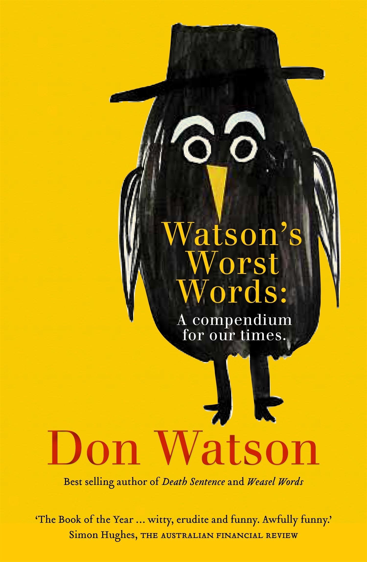 Worst Words: A compendium of contemporary cant, gibberishandjargon