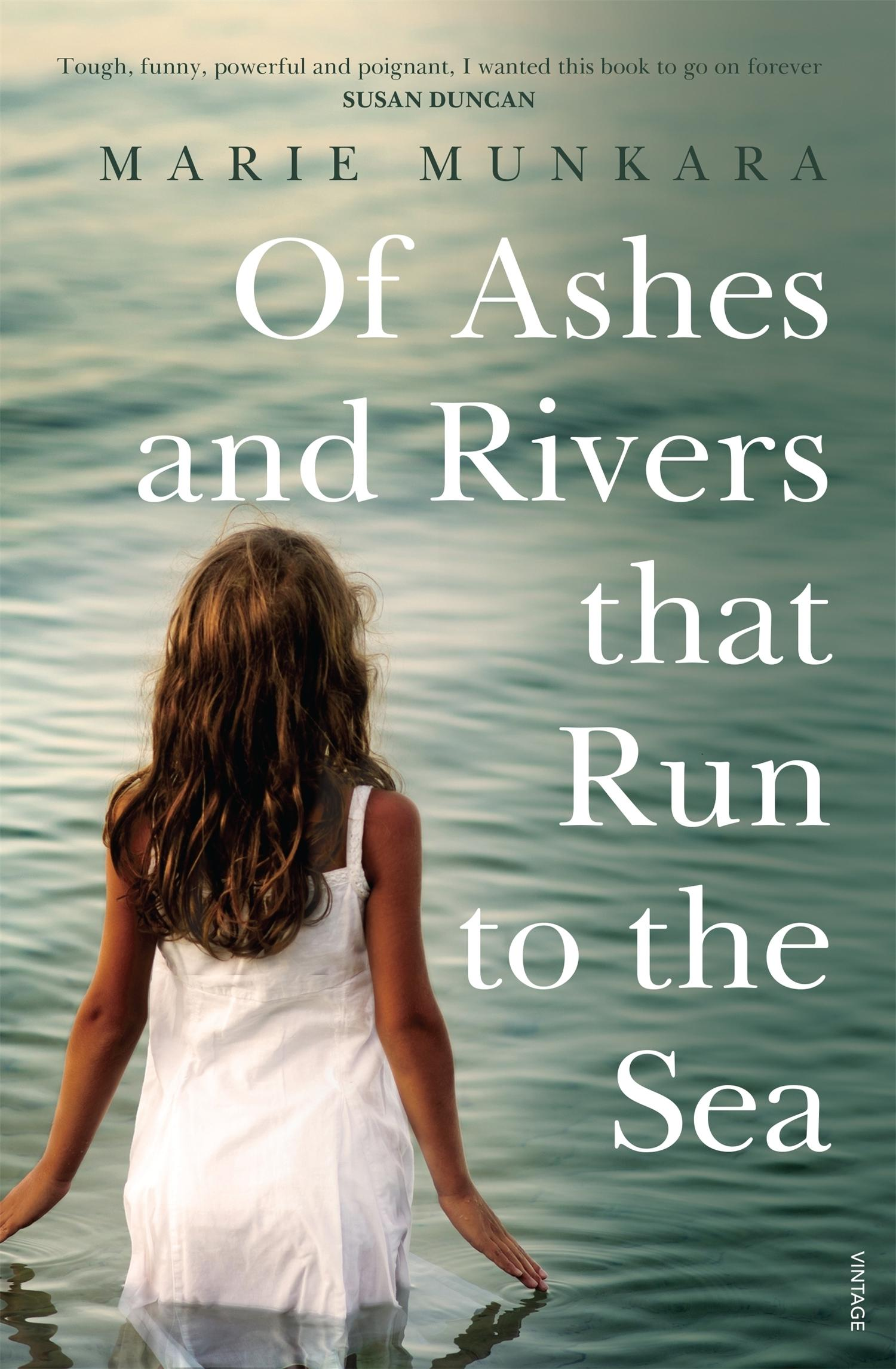 Of Ashes and Rivers That Run totheSea