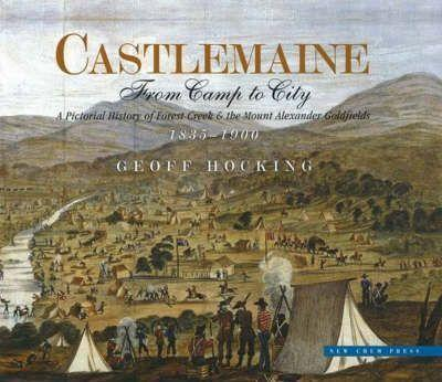 Castlemaine: From CamptoCity