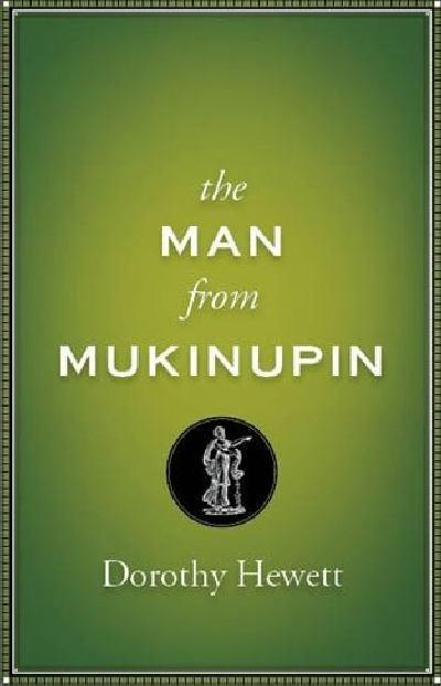 The Man From Mukinupin
