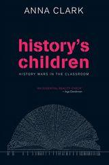 History's Children: History Wars intheClassroom