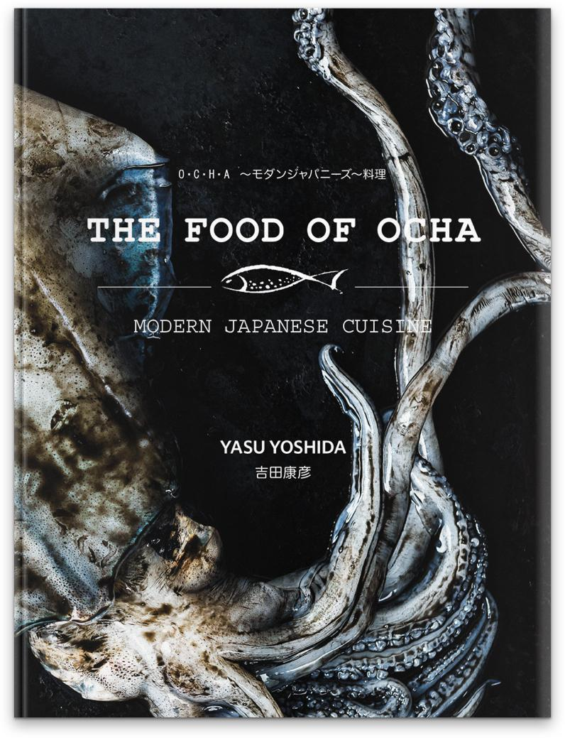 The Food Of Ocha: Modern Japanese Cuisine
