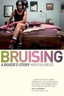 Bruising: A Boxer's Story